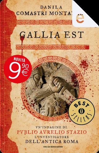 Gallia est by Danila Comastri Montanari