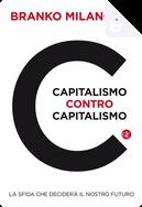 Capitalismo contro capitalismo by Branko Milanovic