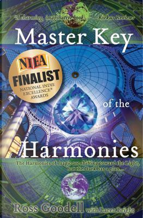 Master Key of the Harmonies by Ross Goodell