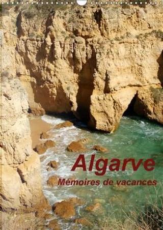 Algarve mémoires de vacances by Calvendo Verlag GmbH