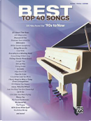 Best Top 40 Songs90s to Now by Alfred Publishing Staff