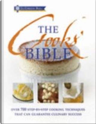 The Cooks' Bible by Le Cordon Bleu