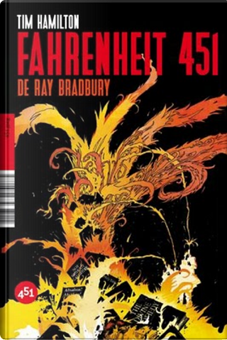 Fahrenheit 451 by Ray Bradbury, Tim Hamilton