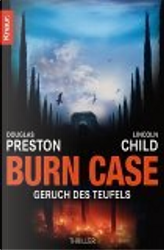 Burn Case by Douglas Preston, Klaus Fröba, Lincoln Child