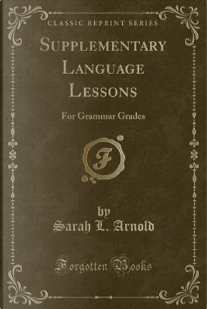 Supplementary Language Lessons by Sarah L. Arnold