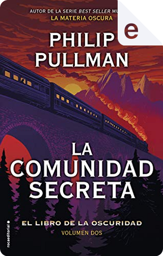La comunidad secreta by Philip Pullman