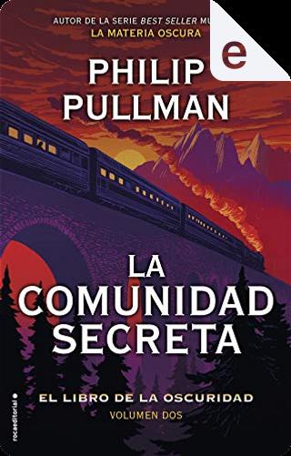 La comunidad secreta by Philip Pullman