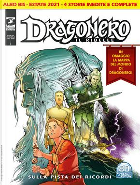 Dragonero il ribelle n. 21 bis by Luca Barbieri, Luca Enoch, Stefano Vietti