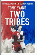 Two Tribes by Tony Evans
