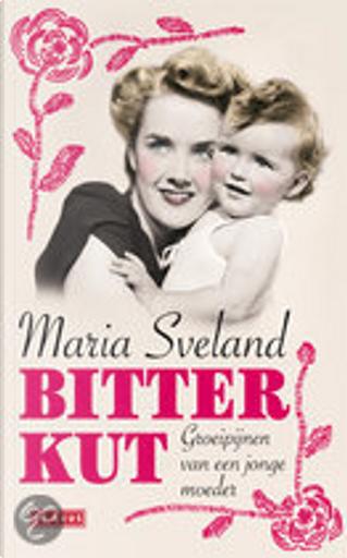 Bitterbitch by Maria Sveland