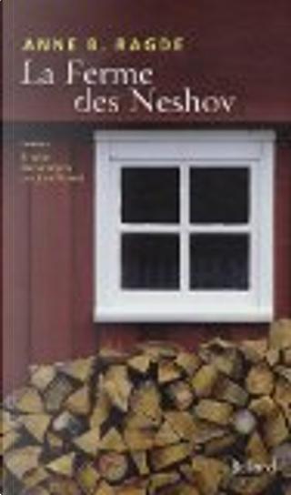 La Ferme des Neshov by Anne B Ragde