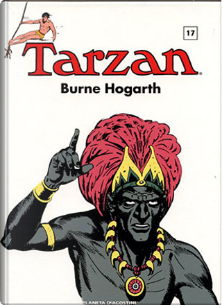 Tarzan vol. 17 by Burne Hogarth