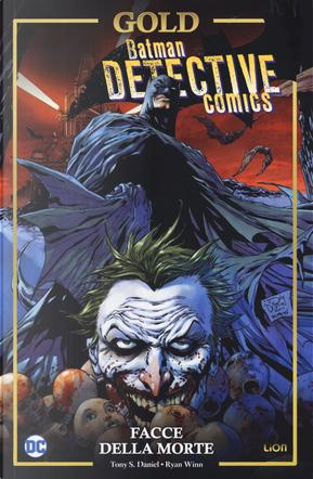 Facce della morte. Batman detective comics by Tony S. Daniel