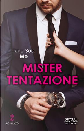 Mister Tentazione by Tara Sue Me