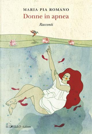 Donne in apnea by Maria Pia Romano