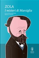 I misteri di Marsiglia by Émile Zola