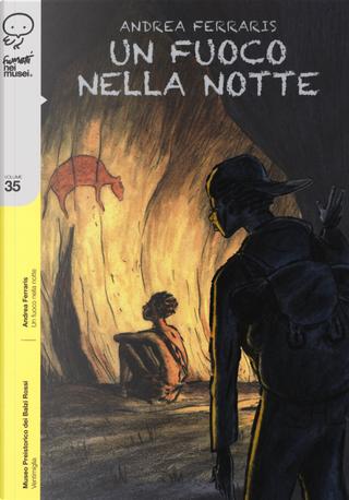 Un fuoco nella notte by Andrea Ferraris