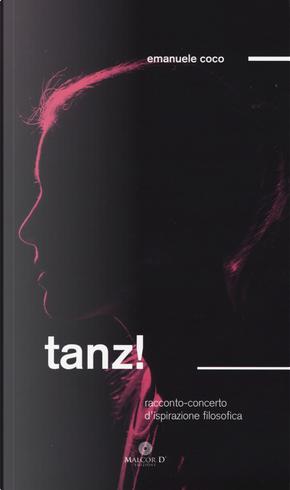 Tanz! Racconto/concerto d'ispirazione filosofia by Emanuele Coco