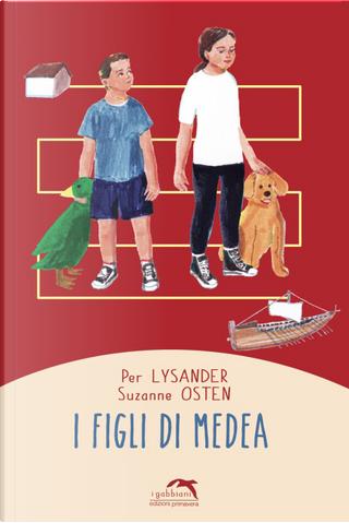 I figli di Medea by Lysander Per, Suzanne Osten