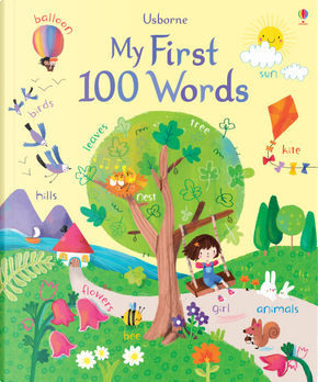 My first 100 words by Felicity Brooks