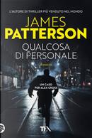 Qualcosa di personale by James Patterson
