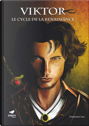 Viktor. Le cycle de la renaissance. Ediz. italiana e francese by Francesco Leo