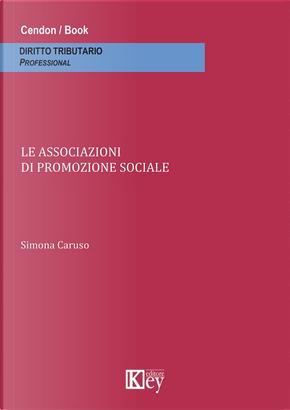 Le associazioni di promozione sociale by Simona Caruso
