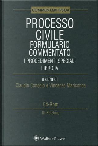 Processo civile. Formulario commentato: i procedimenti speciali