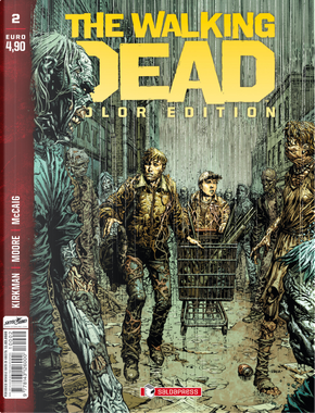 The walking dead. Color edition. Vol. 2 by Robert Kirkman