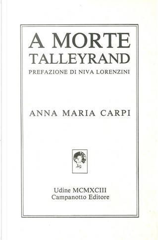 A morte Talleyrand by Anna Maria Carpi