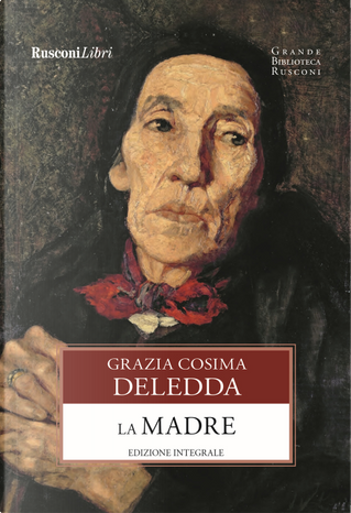La madre by Grazia Deledda
