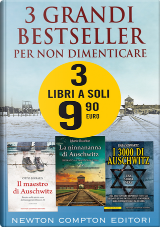 3 grandi bestseller. Per non dimenticare by Baba Schwartz, Mario Escobar, Otto B Kraus