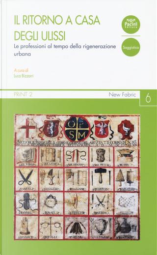 Il ritorno a casa degli Ulissi. Le professioni al tempo della rigenerazione urbana