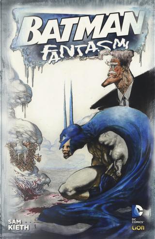 Fantasmi. Batman by Sam Kieth