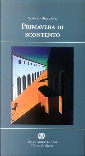Primavera di scontento by Stefano Briccanti