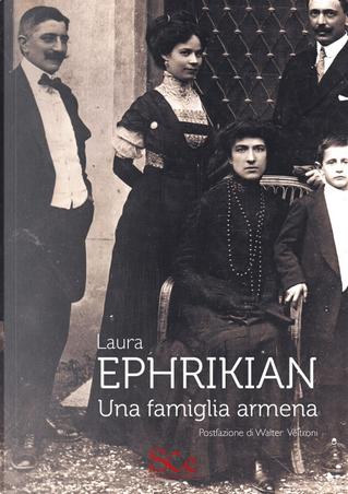 Ephrikian. Una famiglia armena by Laura Ephrikian