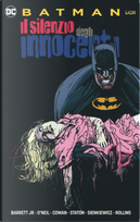 Il silenzio degli innocenti. Batman by Dennis O'Neil, Neal jr. Barrett