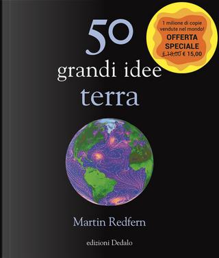 50 grandi idee. Terra by Martin Redfern