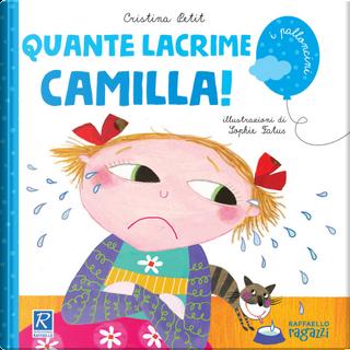 Quante lacrime Camilla! by Cristina Petit