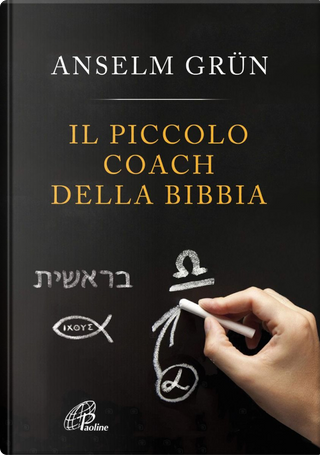 Il piccolo coach della Bibbia by Anselm Grun