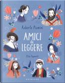 Amici da leggere by Elisa Paganelli, Roberto Piumini