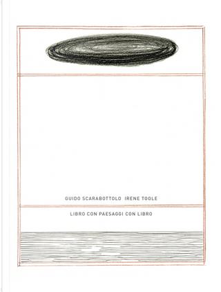 Libro con paesaggi con libro by Guido Scarabottolo, Irene Toole