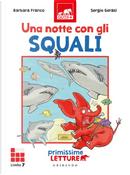 Una notte con gli squali. Primissime letture. Livello 7 by Barbara Franco