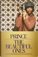 The beautiful ones. L'autobiografia incompiuta by Prince
