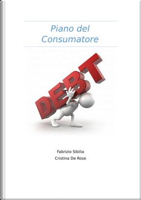 Piano del consumatore by Cristina De Rose, Fabrizio Sibilia