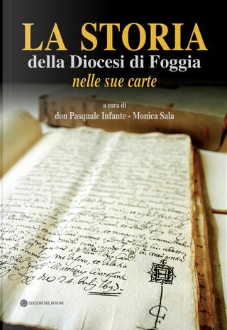 La storia della Diocesi di Foggia nelle sue carte