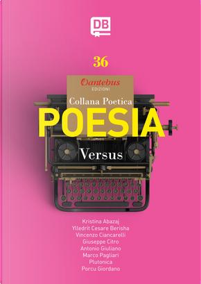 Versus. Collana poetica. Vol. 36