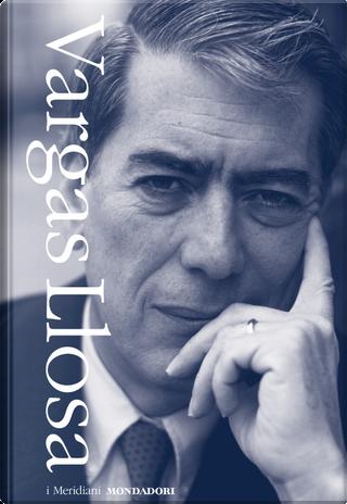 Romanzi. Vol. 1-2 by Mario Vargas Llosa