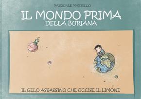 Il mondo prima della buriana by Pasquale Martello