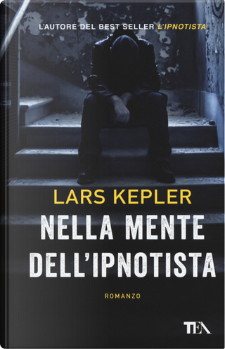 Nella mente dell'ipnotista by Lars Kepler